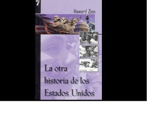 La otra historia de los Estados Unidos- HowardZinn