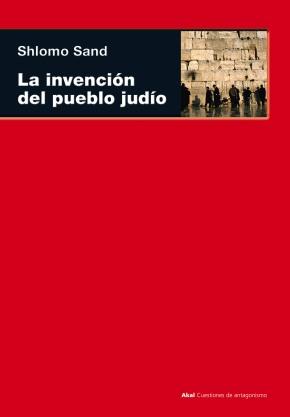 """""""El pueblo judío es una invención"""""""